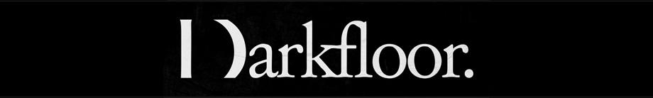 Darkfloor.