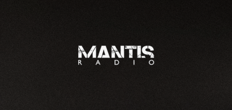 Mantis Radio 027 + A Techno Takeover