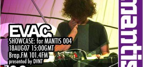 Mantis Radio 004 + EVAC