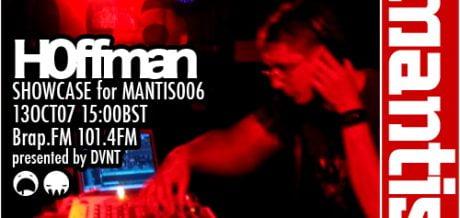 Mantis Radio 006 + Hoffman