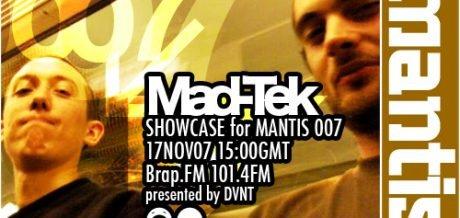 Mantis Radio 007 + Mad-Tek