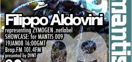 Mantis Radio 009 + Filippo Aldovini