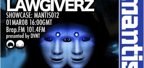 Mantis Radio 012 + Lawgiverz