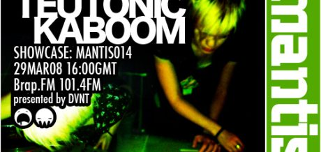 Mantis Radio 014 + Teutonic Kaboom