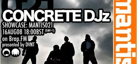 Mantis Radio 021 + Concrete DJz