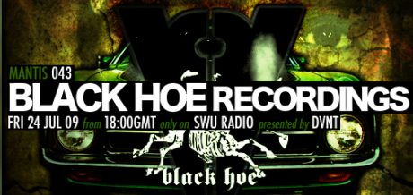 Mantis Radio 043 + Black Hoe Recordings