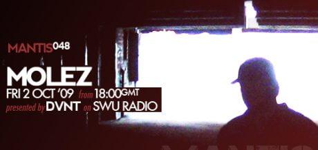 Mantis Radio 048 + Molez