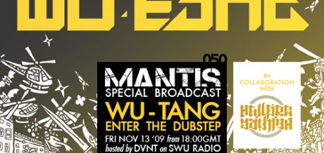 Mantis Radio 050 + Wu-Tang - Enter the Dubstep