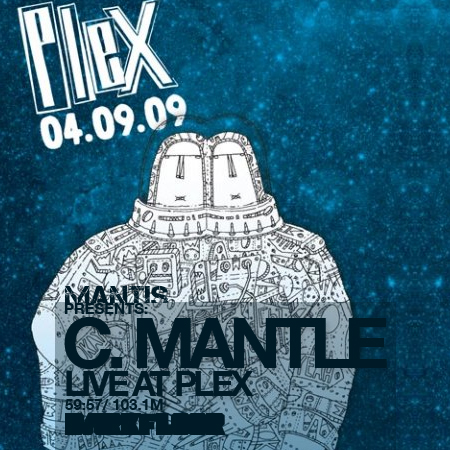 MANTIS presents C Mantle Live at Plex