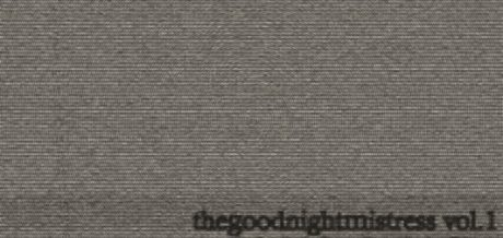 Mr Minimax – The Goodnight Mistress Vol.1