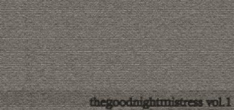 Mr Minimax - The Goodnight Mistress Vol.1
