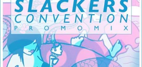 DVNT - Slackers Convention / promo mix