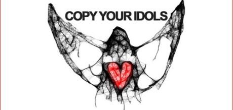 Copy Your Idols - Of All Things Filthy & Free