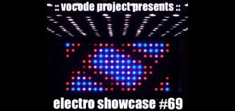 Datacrashrobot's electro showcase for Vocode Project