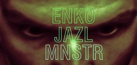 Enko - Jazl Mnstr / Bypass