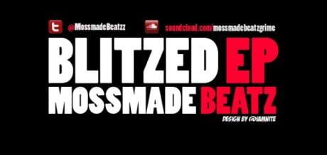 Mossmade Beatz – Blitzed EP