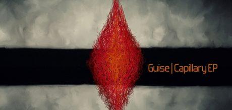 Guise – Capillary EP / Singularity