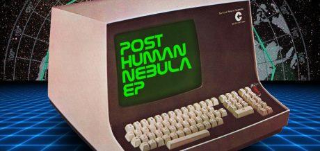 Posthuman - Nebula EP on Acroplane