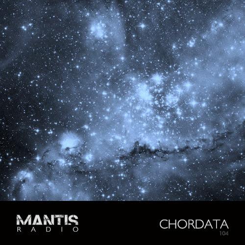 Mantis Radio 104 + Chordata