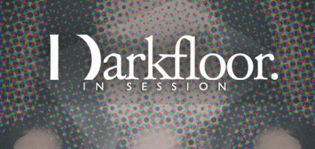 Darkfloor in Session 021 + Lifecycle
