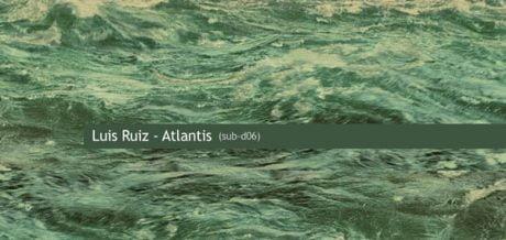 Luis Ruiz - Atlantis