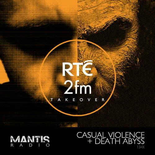Mantis Radio 134X + Casual Violence + Death Abyss