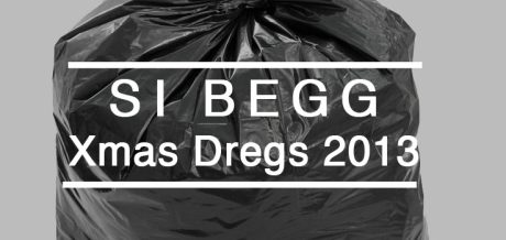 Download Si Begg's free compilation 'Xmas Dregs 2013'