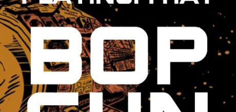 16.05 / Bop Gun w. Duke Slammer + thatboytim at London's Bar A Bar