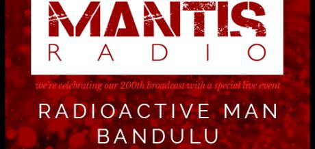 Mantis Radio's special 200th broadcast event 27.02
