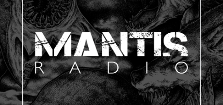 02.04 – Zone Eater guests on Mantis Radio